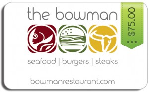 The Bowman Restaurant - $75 Gift Card